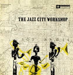 Jazz City Workshop (Remastered 2014)