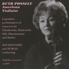 Ruth Posselt - American Violinist