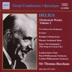 Delius: Orchestral Works, Vol.  1 (Beecham) (1927-1934)
