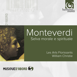 Monteverdi: Selva morale e spirituale