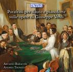 Parafrasi per flauto e pianoforte sulle opere di Giuseppe Verdi