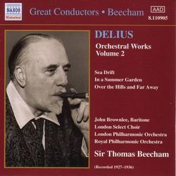 Delius: Orchestral Works, Vol.  2  (Beecham) (1927-1936)