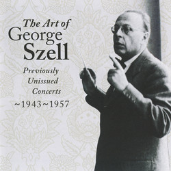 The Art of George Szell, Vol. 1
