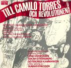 Till Camilo Torres och revolutionen