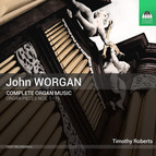 Worgan: Complete Organ Music