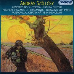 Szollosy: Concerto No. 3 / Miserere / Paesaggio Con Morti
