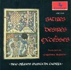 Songs From The 13Th Century Manuscript Carmina Burana (Satires, Desires and Excesses) (New Orleans Musica Da Camera)