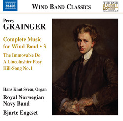 Grainger: Complete Music for Wind Band, Vol. 3