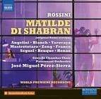 Rossini: Matilde di Shabran (1821 Version) [Live]