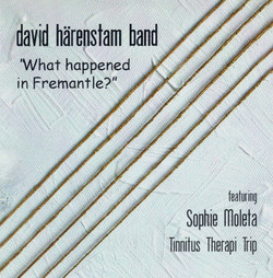 David Härenstam Band: What Happend in Freemantle?