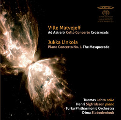 Matvejeff: Ad astra & Cello Concerto - Linkola: Piano Concerto No. 1