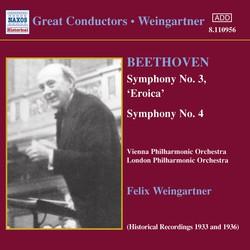Beethoven: Symphonies Nos. 3 and 4 (Weingartner) (1933, 1936)