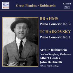 Brahms: Piano Concerto No. 2 / Tchaikovsky: Piano Concerto No. 1 (Rubinstein) (1929, 1932)