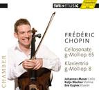 Chopin: Cello Sonata & Piano Trio
