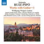 Ruiz-Pipó: Works with Guitar, Vol. 1