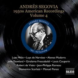 Segovia, Andres: 1950S American Recordings, Vol. 4