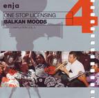 One Stop Licensing: Balkan Moods (Enja Compilation, Vol. 4)