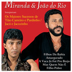Miranda and Joao do Rio