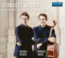 R. Strauss & Wagner: Werke für Violoncello und Klavier