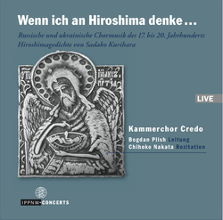 Hiroshima Concert / Chamber Choir Credo