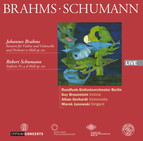 Brahms: Double Concerto for Violin and Cello Op.102 / Schumann: Symphony No.4 in D minor (1851)