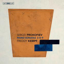 Prokofiev - Piano Sonatas Nos 3, 8 & 9