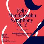 Mendelssohn: Symphony No. 2 in B-Flat Major, Op. 52, MWV A18