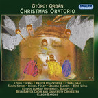 Orban, G.: Christmas Oratorio