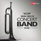 Original Works for Concert Band, Volume 1