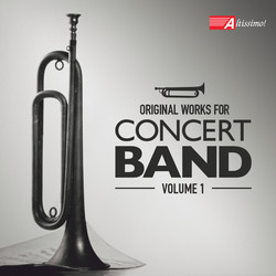 Original Works for Concert Band, Volume 1