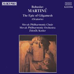 Martinu: The Epic of Gilgamesh