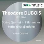 Dubois: String Quartet - Petits reves d'enfants