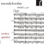Mendelssohn: Octet, Op. 20