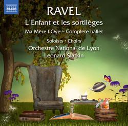 Ravel: L'enfant et les sortilèges, M. 71 & Ma mère l'oye, M. 62