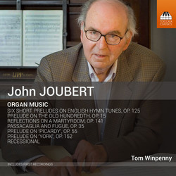 John Joubert: Organ Music