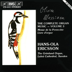 Messiaen - The Complete Organ Music, Vol.3