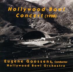 Orchestral Music - Dvorak, A. / Falla, M. De / Berlioz, H. / Balakirev, M.A. / Tchaikovsky, P.I. (Hollywood Bowl Concert) (Goossens) (1928)