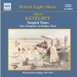 Ketelbey: Tangled Tunes (Ketelbey) (1913-1938)