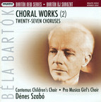 Bartok, B.: Choral Works, Vol. 2
