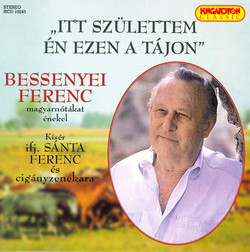 Hungarian Songs As Sung by Ferenc Bessenyei