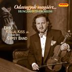 Erno Kallai Kiss, Jr. Gypsy Band: Hungarian Evergreens