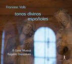 Valls: Tonos divinos españoles