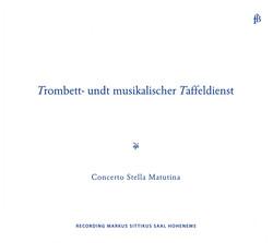 Trombett- undt musikalischer Taffeldienst