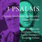 Mendelssohn & Mäntyjärvi: 3 Psalms