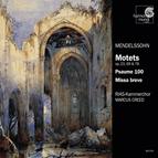 Mendelssohn: Motets & Psalms