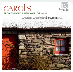 Carols from the Old & New Worlds, Vol. III