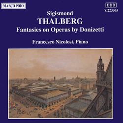 Thalberg: Fantasies On Operas by Donizetti