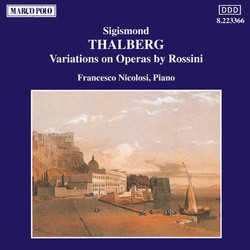 Thalberg: Variations On Operas by Rossini