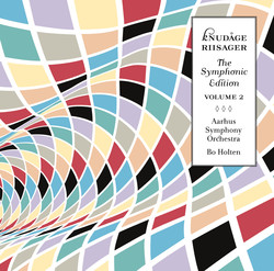 Riisager: The Symphonic Edition, Vol. 2