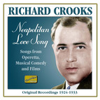 Richard Crooks: Neapolitan Love Song (Recordings 1924-1933)